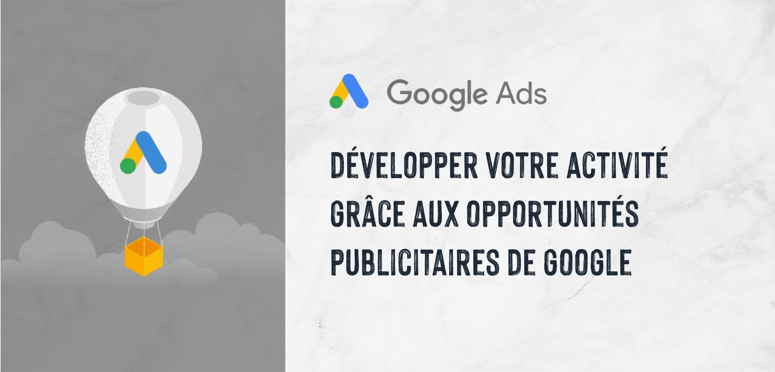 Pourquoi Google Ads ?